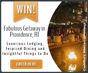 Win a Fabulous Getaway in Providence RI - Luxurious Lodging, Inspired Dining & Insightful Things To Do - Click Here to Enter