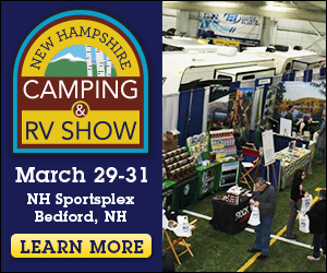 The New Hampshire Camping & RV Show - March 29-31 at the NH Sportsplex in Bedford - Click here for more information