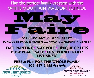 May Faire - Free & Fun for the Whole Family! May 9 & 10 in North Conway.
